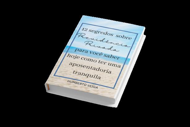 E-book 12 Segredos Sobre Previdência Privada